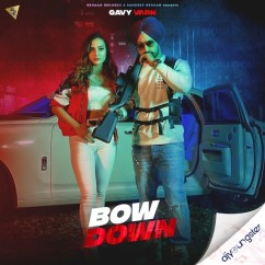 Bow Down song download by Gavy Varn