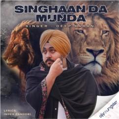 Singhaan Da Munda song download by Deep Karan