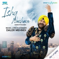 Ishq Nachave song download by Daler Mehndi