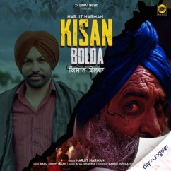 Kisan Bolda song download by Harjit Harman