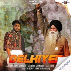 Delhiyee song download by Raja Game Changerz