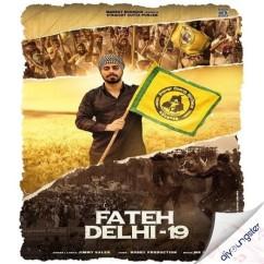 Fateh Delhi 19 song download by Jimmy Kaler