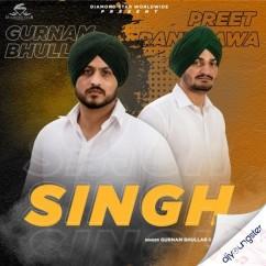 Singh song download by Gurnam Bhullar