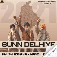 Sunn Delhiye song download by Khush Romana