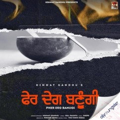 Pher Deg Banugi song download by Himmat Sandhu