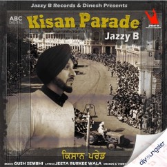Kisan Parade song download by Jazzy B