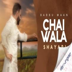 Chai Wala song download by Babbu Maan