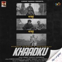 Khaadku song download by Himmat Sandhu