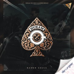 Hukam song download by Karan Aujla