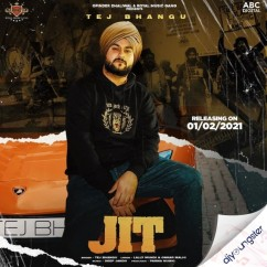 Jit song download by Tej Bhangu