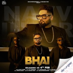 Bhai song download by Navv Inder
