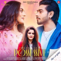 Possessive song download by Raashi Sood