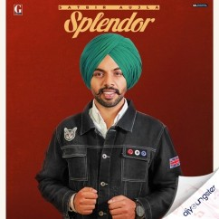 Splendor song download by Satbir Aujla