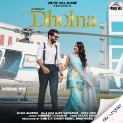 Dholna song download by Aleena