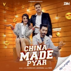 China Made Pyar song download by Darshan Lakhewala