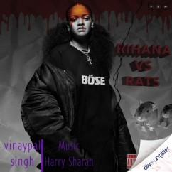 Rihanna Vs Rats song download by Vinaypal Buttar