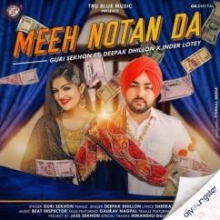 Meeh Notan Da song download by Guri Sekhon