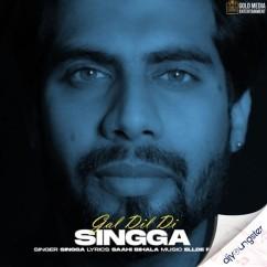 Gal Dil Di song download by Singga