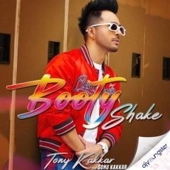 Booty Shake song download by Tony Kakkar