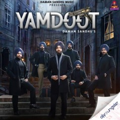 Yamdoot song download by Daman Sandhu