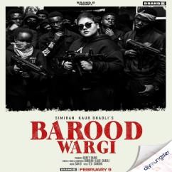 Barood Wargi song download by Simiran Kaur Dhadli