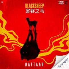 Black Sheep song download by Raftaar