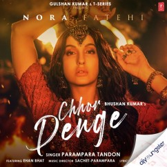 Chhor Denge song download by Parampara Tandon
