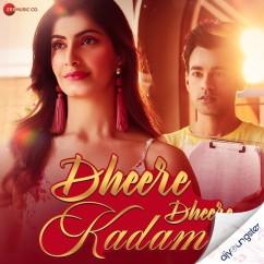 Dheere Dheere Kadam song download by Raj Barman
