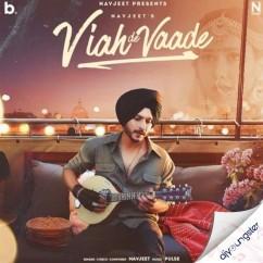 Viah De Vaade song download by Navjeet