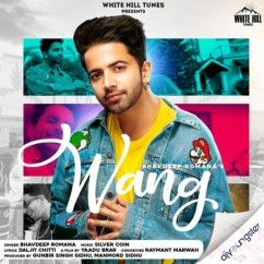 Wang song download by Bhavdeep Romana