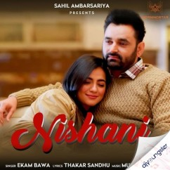 Nishani song download by Ekam Bawa