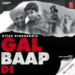 Gal Baap Di song download by Gitaz Bindrakhia