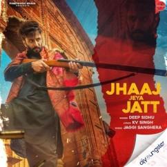 Jhaaj Jeya Jatt song download by Deep Sidhu