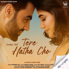 Tere Hatho Cho song download by Sandeep Gill