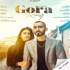 Gora Rang song download by Sultaan