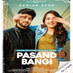 Pasand Bangi song download by Gurnam Bhullar