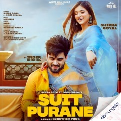 Suit Purane ft Shipra song download by Inder Chahal
