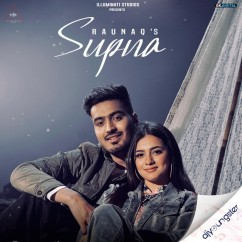 Supna song download by Raunaq