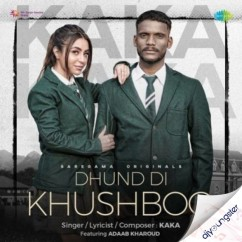 Dhund Di Khushboo song download by Kaka
