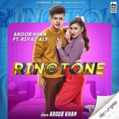 Ringtone song download by Aroob Khan