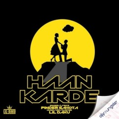Haan Karde song download by Pinder Sahota