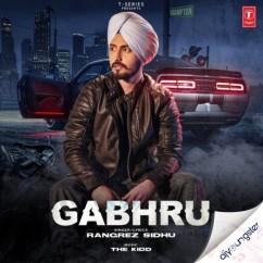 Gabhru song download by Rangrez Sidhu