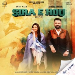Sira E Hou ft Nimrat song download by Amrit Maan