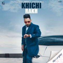 Khichi Rakh song download by Harf Cheema