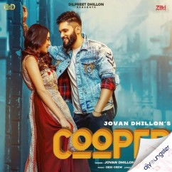 Cooper song download by Jovan Dhillon