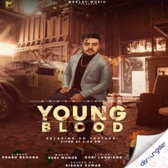 Young Blood song download by Prabh Bahona