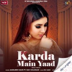 Karda Main Yaad song download by Jazzleen Kaur