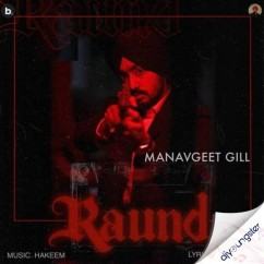 Raund song download by Manavgeet Gill