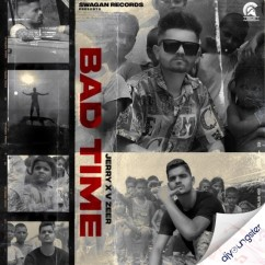 Bad Time song download by Jerry
