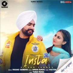 Insta song download by Dilbag Sandhu
